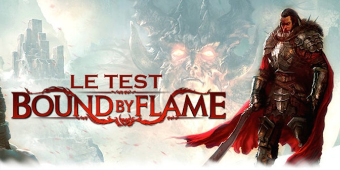 Test de Bound By Flame par Master Bullitt sur xbox 360
